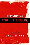 Callinicos, Alex: The Resources of Critique