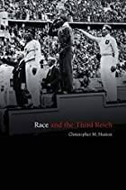 Race and the Third Reich: Linguistics,…