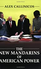 The New Mandarins of American Power: The…