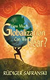 Na: How Much Globalization Can We Bear?