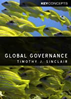 Global Governance by Timothy Sinclair