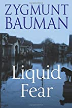 Liquid Fear by Zygmunt Bauman
