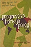 Held, David: Progressive Foreign Policy