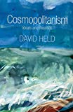 Held, David: Cosmopolitanism: Ideals and Realities
