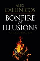 Bonfire of Illusions: The Twin Crises of the…