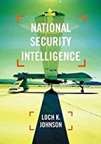 National Security Intelligence by Loch…