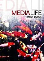 Media Life by Mark Deuze