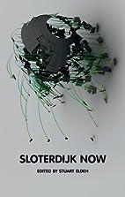Sloterdijk Now by Stuart Elden