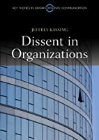 Dissent in Organizations (PKGS - Polity Key…