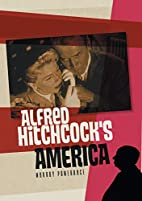 Alfred Hitchcock's America (PALS-Polity…