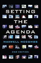 Setting the Agenda: Mass Media and Public…