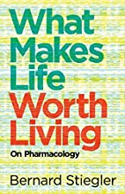 What Makes Life Worth Living: On…