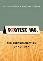Protest Inc.: The Corporatization of…