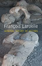 General Theory of Victims by François…