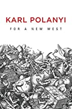 For a New West: Essays, 1919-1958 by Karl…