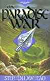 Steve Lawhead: The Paradise War