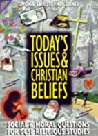 Today's Issues and Christian Beliefs by…
