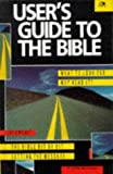Wright, Chris: User's Guide to the Bible