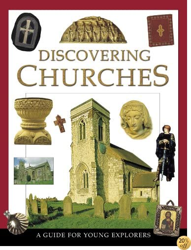 Discovering Churches: A Guide for Young Explorers