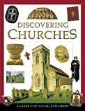 Rock, Lois: Discovering Churches: A Guide for Young Explorers