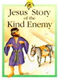 Rock, Lois: Jesus' Story of the Kind Enemy (Treasure Chest)