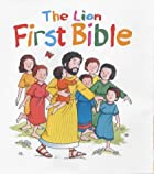 The Lion First Bible (First Look) by Pat…