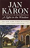 Karon, Jan: A Light In The Window - The Mitford Years - The Second Novel In The Bestselling Mitford Series.