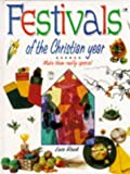 Rock, Lois: Festivals of the Christian Year