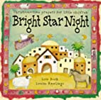 Bright Star Night: Christmas-Time Prayers…