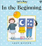 Baxter, Leon: In the Beginning (Let's Play)