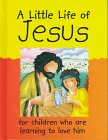 Rock, Lois: A Little Life of Jesus