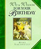 Yaconelli, Mike: Wit and Wisdom for Your Birthday (Lion Giftlines)