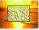 Law: Little Bk of Short Prayers