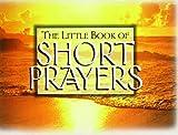 Law: Little Bk of Short Prayers
