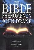 Drane, John William: The Bible Phenomenon