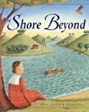 Joslin, Mary: The Shore Beyond