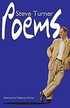 Poems: Steve Turner by Rebecca Winter