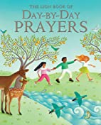The Lion Book of Day-by-Day Prayers by Mary…