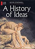 O'Donnell, Kevin: A History of Ideas (Lion Access Guides)