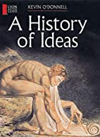 A History of Ideas by Kevin O'Donnell