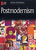 O'Donnell, Kevin: Postmodernism (Lion Access Guides)