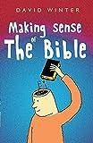 Winter, David: Making Sense of the Bible