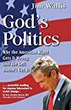 Wallis, Jim: God's Politics: Why the American Right Gets it Wrong and the Left Doesn't Get it