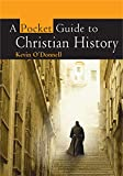 O'Donnell, Kevin: A Pocket Guide to Christian History