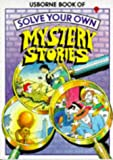 Waters, Gaby: Solve Your Own Mystery Stories (Puzzle adventures)