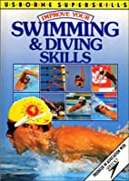 Improve Your Swimming and Diving Skills…