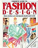 Everett, Felicity: Usborne Guide to Fashion Design (Practical Guides)