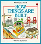 How Things Are Built (Finding Out About…
