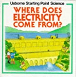 Mayes, Susan: Where Does Electricity Come From?