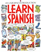 Learn Spanish (Learn Languages Series) by…